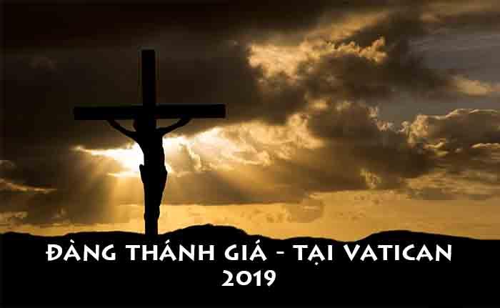 Suy niệm Đàng Thánh Giá - 2019